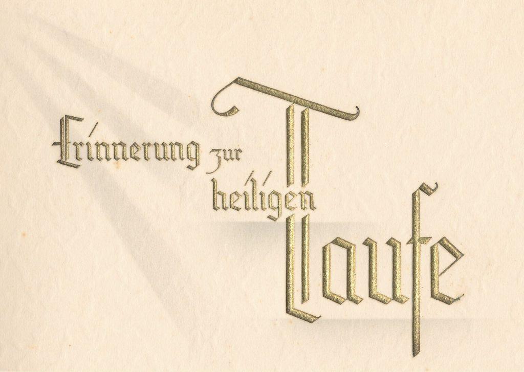 """Text auf einer Bescheinigung für eine Patin bei der Taufe von Helmut Schütz: """"Erinnerung zur heiligen Taufe"""""""