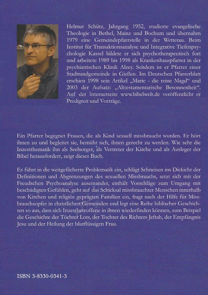 """Die Rückseite des Buches """"Missbrauchtes Vertrauen"""" mit biographischen Angaben zum Autor Helmut Schütz und dem """"Klappentext"""""""