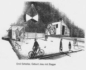 Emil Scheibe: Geburt Jesu mit Bagger