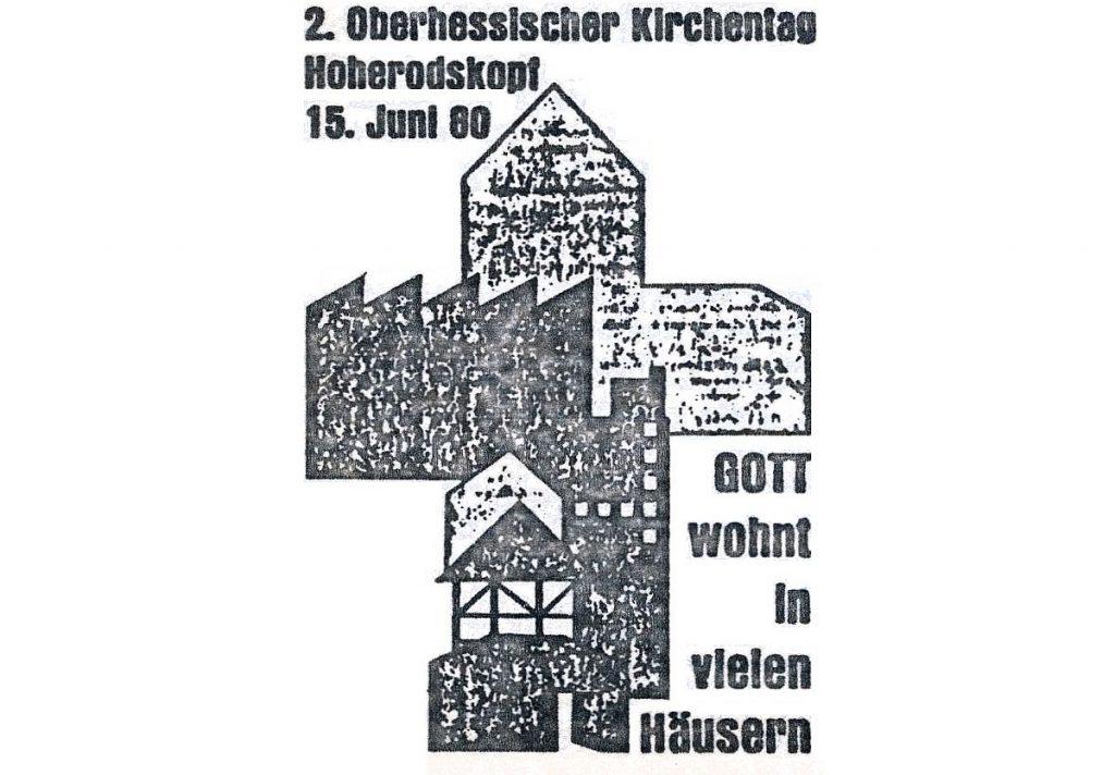 Plakat zum 2. Oberhessischen Kirchentag am 15. Juni 1980: Gott wohnt in vielen Häusern