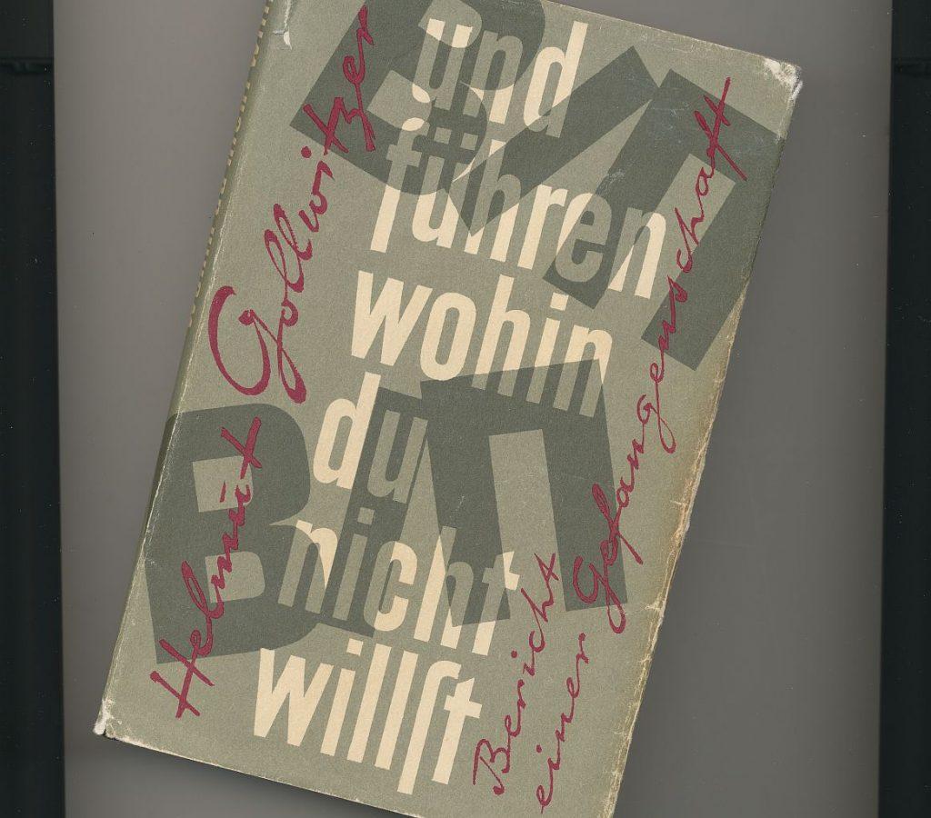 """Buchcover: Helmut Gollwitzer """"und führen, wohin du nicht willst"""""""