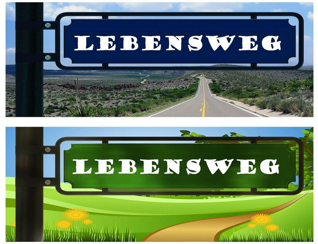 """Unsere Lebenswege münden in Gottes Liebe: Übereinander sind zwei Schilder mit dem Schriftzug """"Lebensweg"""" dargestellt, das obere steht über einer Schnellstraße, das untere über einem Weg, der durch grüne Blumenwiesen führt"""
