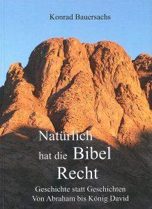 """Buchtitel """"Natürlich hat die Bibel Recht"""" von Konrad Bauersachs, im Hintergrund der Berg Sinai"""